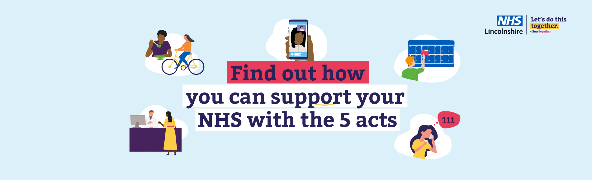 Let's Do This Together campaign - find out how you can support your NHS with the 5 acts